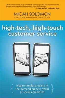 High-Tech, High-Touch Customer Service By Solomon, Micah